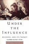 Women Under the Influence: Alcohol and Its Impact