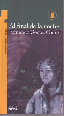 Al Final de la Noche por Fernando Gomez Campo FB2 MOBI EPUB 978-9580440086