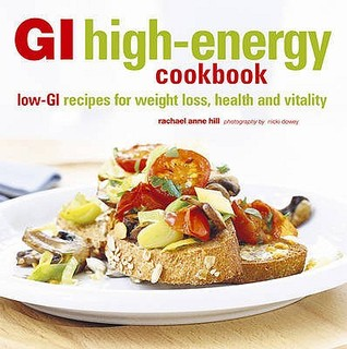 gi-high-energy-cookbook-low-gi-recipes-for-weight-loss-health-and-vitality