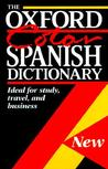 The Oxford Color Spanish Dictionary: Spanish-English, English-Spanish; Espanol-Ingles, Ingles-Espanol