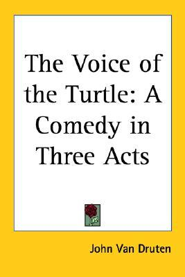 the-voice-of-the-turtle-a-comedy-in-three-acts