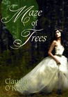 Maze of Trees by Claudia O'Keefe
