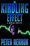 The Kindling Effect: A Medical Thriller