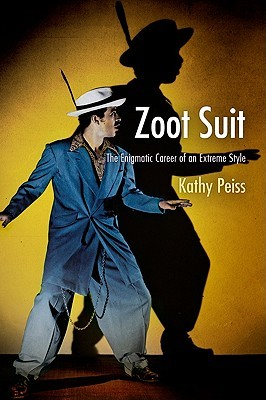 Zoot Suit by Kathy Peiss