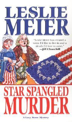 Star Spangled Murder by Leslie Meier