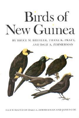 Birds of New Guinea by Bruce M. Beehler