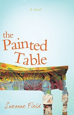 The Painted Table by Suzanne Field