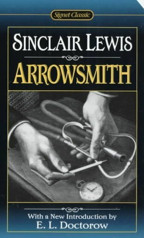 Arrowsmith by Sinclair Lewis