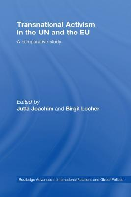 Transnational Activism In The Un And The Eu: A Comparative Study