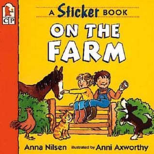 On the Farm: A Sticker Book