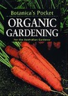 Botanica's Pocket: Organic Gardening