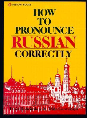 How to Pronounce Russian Correctly [With Paperback]