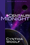 Centauri Midnight by Cynthia Woolf
