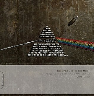 The Dark Side Of The Moon The Making Of The Pink Floyd Masterpiece