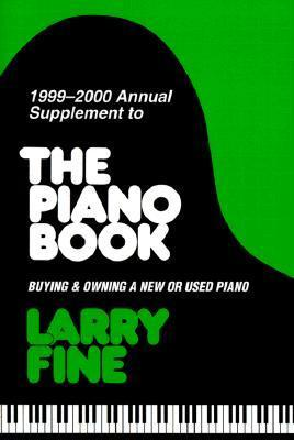 Annual Supplement to the Piano Book: Buying & Owning a New or Used Piano