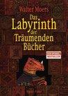 Das Labyrinth der Träumenden Bücher (Zamonien, #6)