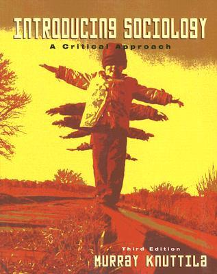 Introducing Sociology: A Critical Approach