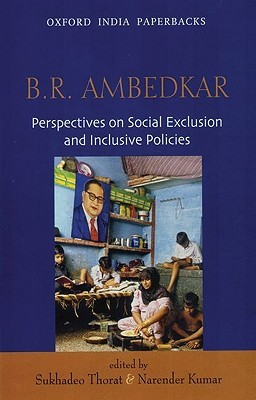 B.R Ambedkar: Perspectives on Social Exclusion and Inclusive Policies