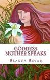 Goddess Mother Speaks