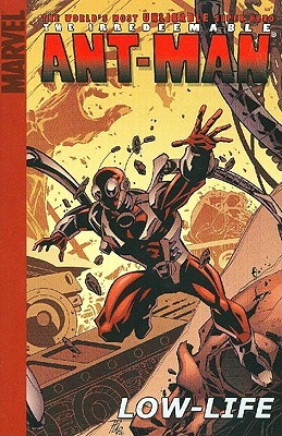The Irredeemable Ant-Man, Volume 1: Low-Life