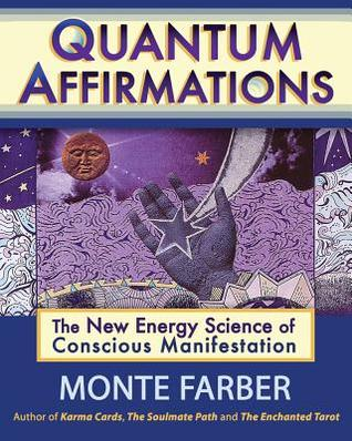 quantum-affirmations-the-new-energy-science-of-conscious-manifestation
