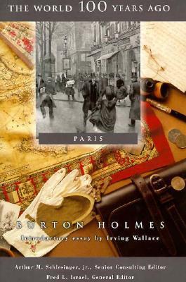 Paris (The World 100 Years Ago)
