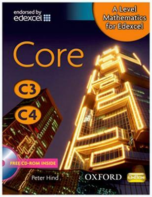 A Level Mathematics for Edexcel.. Core C3, C4