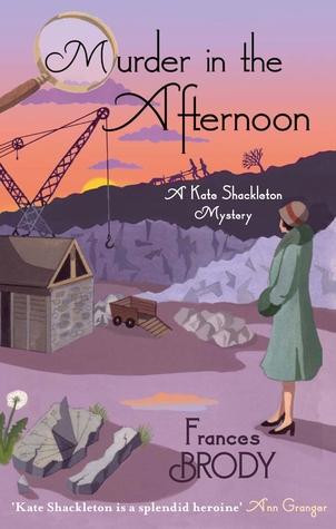 Murder In The Afternoon (Kate Shackleton, #3)
