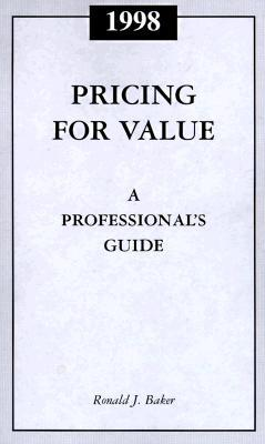 pricing for value a professional s guide 1998 by ronald j baker rh goodreads com Pricing Question Window Cleaning Pricing Guide