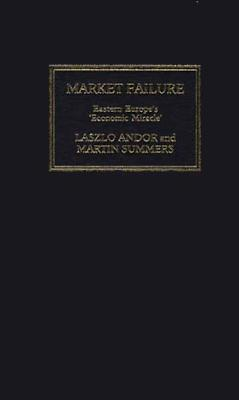 market-failure-a-guide-to-eastern-europe-s-economic-miracle