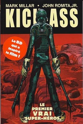 Le premier vrai super-héros (Kick-Ass, #1: 1-4)