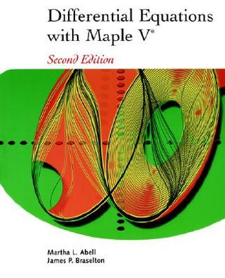 Differential Equations with Maple V [With CDROM]