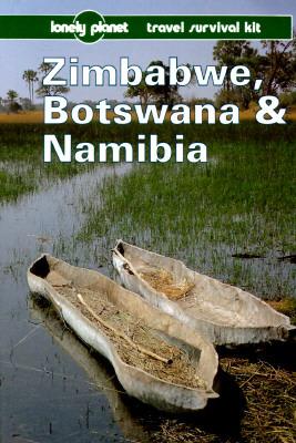 Zimbabwe, Botswana and Namibia: A Lonely Planet Travel Survival Kit
