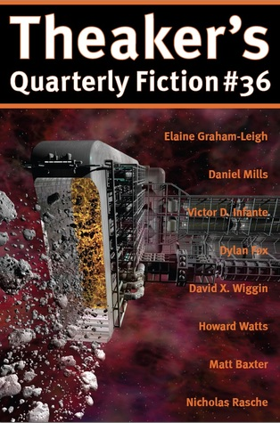 Theaker's Quarterly Fiction #36 by Dylan Fox