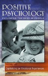 Positive Psychology: Exploring the Best in People, Volume 2, Capitalizing on Emotional Experiences