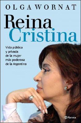 reina-cristina-vida-pblica-y-privada-de-la-mujer-ms-poderosa-de-la-argentina