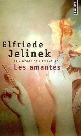 Les amantes by Elfriede Jelinek