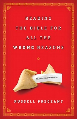 Reading the Bible for All the Wrong Reasons Download Epub