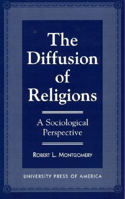 The Diffusion of Religions: A Sociological Perspective
