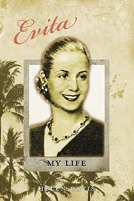 Evita: My Life