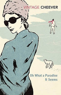 Ebook Oh What A Paradise It Seems by John Cheever TXT!