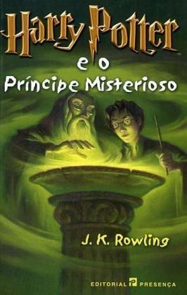 Harry Potter e o Príncipe Misterioso (Harry Potter, #6)