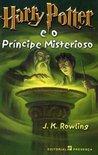 Harry Potter e o Príncipe Misterioso by J.K. Rowling