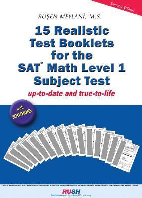 15 Realistic Test Booklets for the SAT Math Level 1 Subject Test