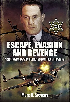 escape-evasion-and-revenge-the-true-story-of-a-german-jewish-raf-pilot-who-bombed-berlin-and-became-a-pow