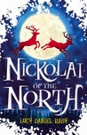 Nickolai of the North (Nickolai, #1)