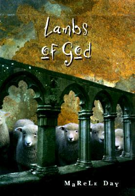Lambs of God by Marele Day