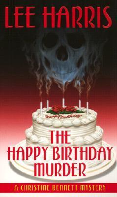 The Happy Birthday Murder (Christine Bennett, #14)