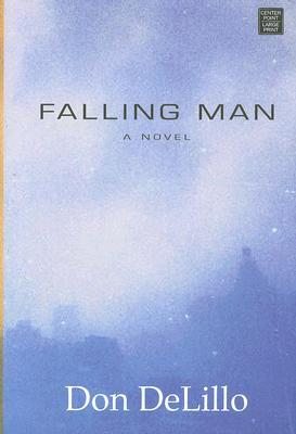 Ebook Falling Man by Don DeLillo DOC!