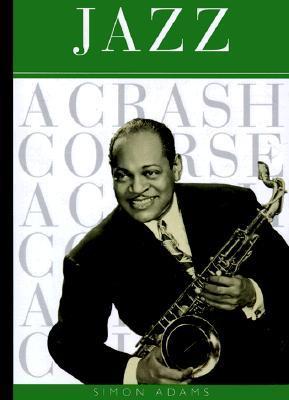 Jazz: A Crash Course